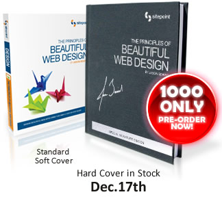 The Principles of Beautiful Web Design: Hard Cover in stock Dec 17th