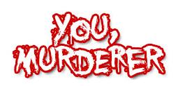 youmurderer