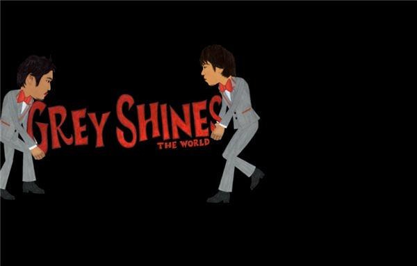 GreyShines