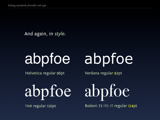 Slide 94 from Standards friendly web type: differences in style (2)