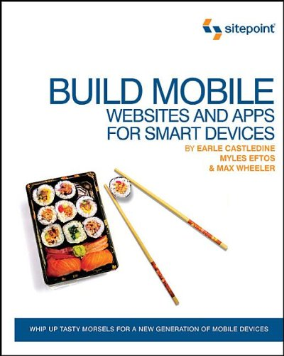 Build Mobile: Websites and Apps for Smart Devices