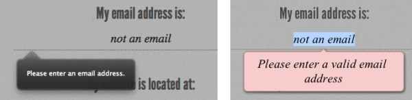 Figure 3. Error messages for incorrectly formatted email addresses on Firefox 4 (left) and Opera 11 (right)