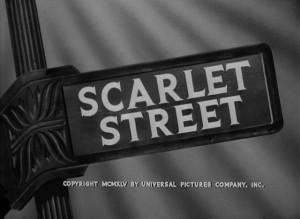 Film Titles: Scarlet Street
