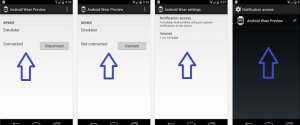 Download Android Wear Preview App from Google Play Store, screenshots shown here are for connection, disconnection, settings and notification