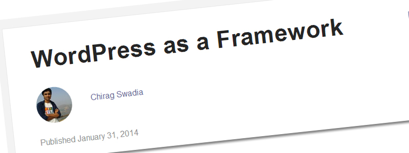 WordPress as a Framework