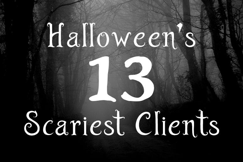 "Spooky trees with cliché halloween text: ""Halloween's thirteen scariest clients."""