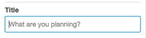 Trello: What are you planning?