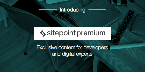 SitePoint Premium Launch