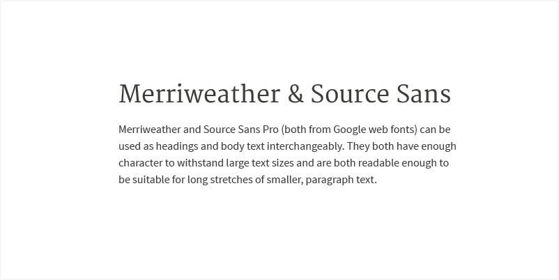 MERRIWEATHER AND SOURCE SANS PRO