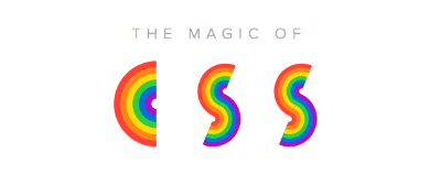 The Magic of CSS