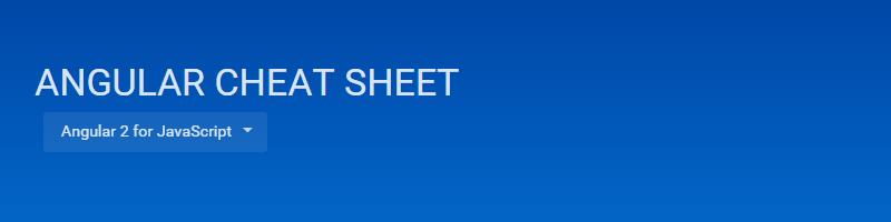 Angular Cheat Sheet