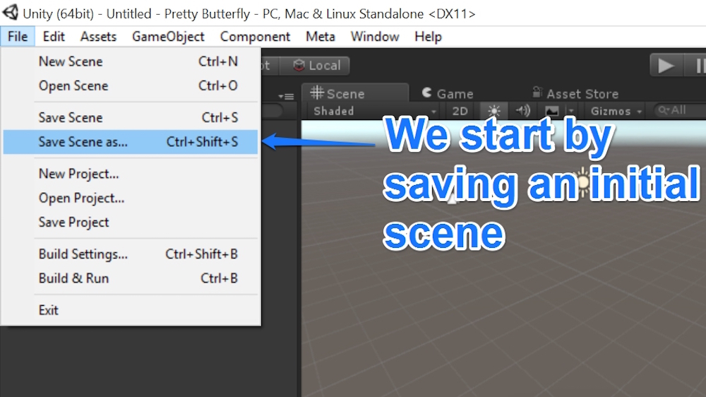 Saving our initial scene, File > Save Scene As