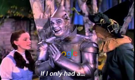 Tin man (as Google) single 'If I only had a heart""