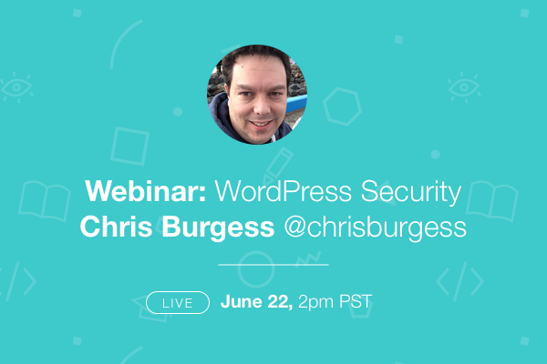 Chris Burgess WordPress Security Webinar Poster