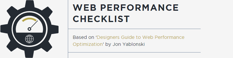 Designer's Web Performance Optimization Checklist