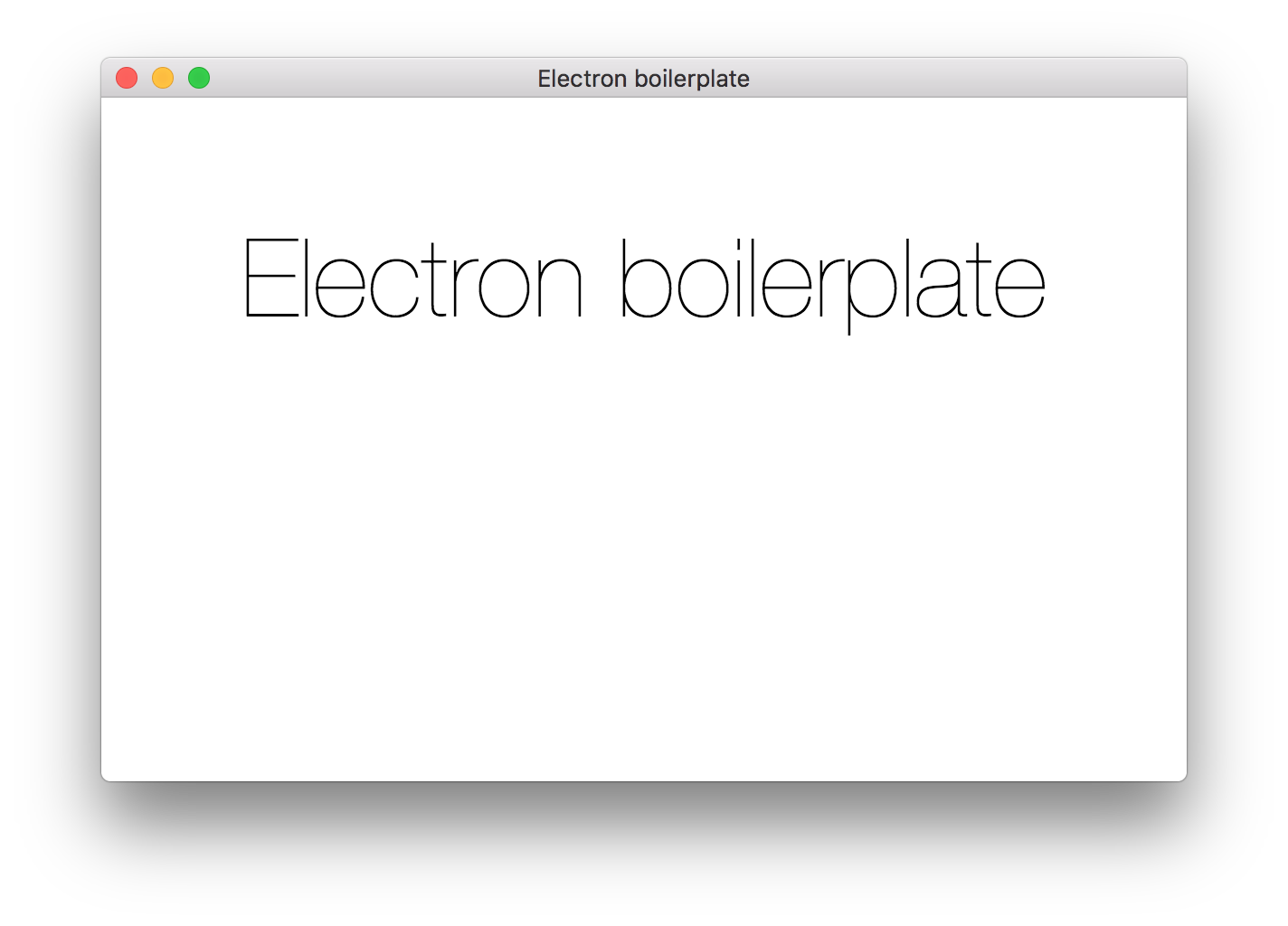 The default screen of a new Electron Boilerplate app