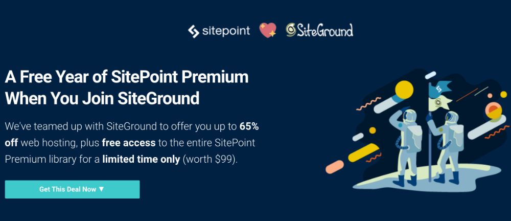 65% off SiteGround and 1 year of SitePoint Premium free