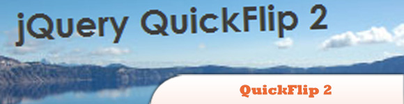 QuickFlip 2: The jQuery Flipping Plugin Made Faster and Simpler