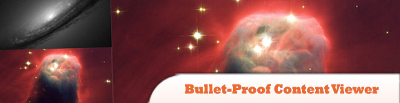 Bullet-Proof Content Viewer