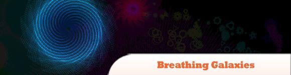 Breathing Galaxies