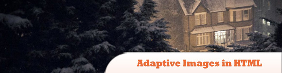 Adaptive Images in HTML