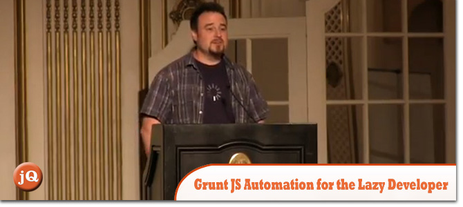 Grunt-JS-Automation-for-the-Lazy-Developer.jpg
