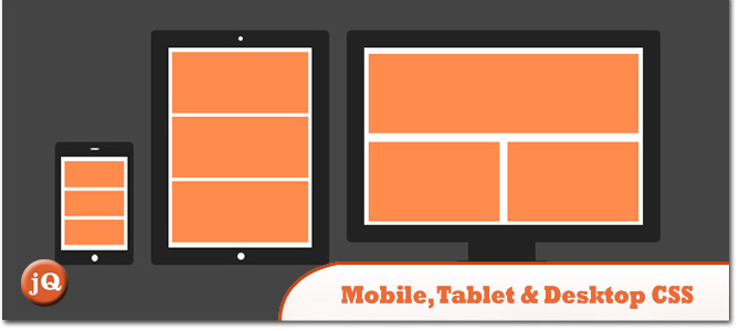 Mobile-Tablet-Desktop-CSS.jpg